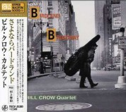 Bill Crow: From Birdland To Broadway - CD