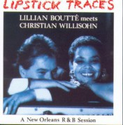 Lillian Boutte meets Christian Willisohn: Lipstick Traces - CD