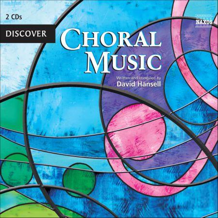 Çeşitli Sanatçılar: Discover Choral Music - CD