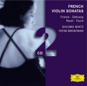 Clifford Benson, Shlomo Mintz, Yefim Bronfman: French Violin Sonatas - CD