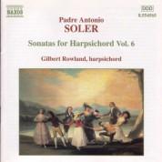 Soler, A.: Sonatas for Harpsichord, Vol.  6 - CD