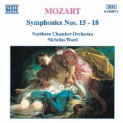 Northern Chamber Orchestra, Nicholas Ward: Mozart: Symphonies Nos. 15 - 18 - CD
