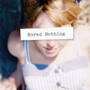 Bored Nothing - CD
