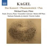 Çeşitli Sanatçılar: Kagel: Das Konzert - Phantasiestück - Pan - CD