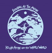 Kevin Ayers: Shooting At The Moon - Plak