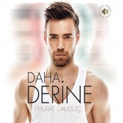 Murat Dalkılıç: Daha Derine - CD