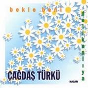 Çağdaş Türkü: Bekle Beni (Delikanlıya) - CD