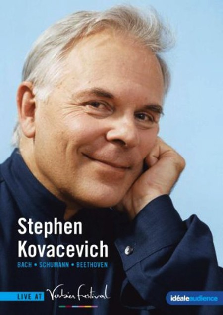 Stephen Kovacevich: Verbier Festival - Stephen Kovacevich plays Bach, Schumann and Beethoven - DVD