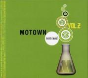 Çeşitli Sanatçılar: Motown Remixed Vol.2 - CD