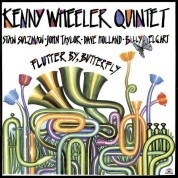Kenny Wheeler Quintet: Flutter By, Butterfly - Plak