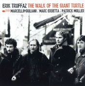 Erik Truffaz: The Walk of the Giant Turtle - CD
