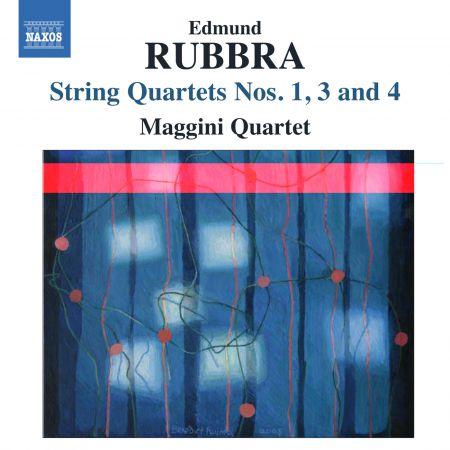Maggini Quartet: Rubbra: String Quartets Nos. 1, 3 & 4 - CD