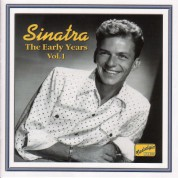 Sinatra, Frank: The Early Years, Vol.  1 (1940-1942) - CD