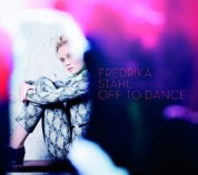 Fredrika Stahl: Off To Dance - CD