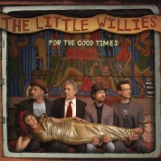 The Little Willies: For The Good Times - CD