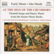 At the Sign of the Crumhorn: Flemish Songs and Dance Music - CD