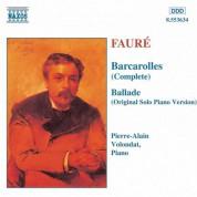 Faure: Barcarolles (Complete) / Ballade, Op. 19 - CD