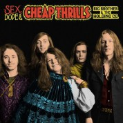 Big Brother And The Holding Company, Janis Joplin: Sex, Dope & Cheap Thrills - CD