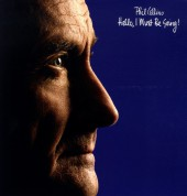 Phil Collins: Hello,I Must Be Going! - Plak