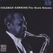 Coleman Hawkins: The Hawk Relaxes - Plak
