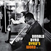 Donald Byrd: Byrd's Word - Plak
