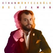 Cihan Mürtezaoğlu: Deli Zaman - CD