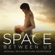 Çeşitli Sanatçılar: Space Between Us (Soundtrack) - Plak
