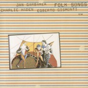 Charlie Haden, Jan Garbarek, Egberto Gismonti: Folk Songs - CD