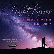 Eddie Daniels: Night Kisses - CD