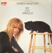Karen Mantler: My Cat Arnold - Plak