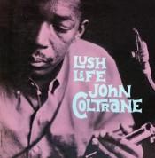 John Coltrane: Lush Life - Plak