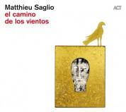 Matthieu Saglio: El Camino De Los Vientos - CD