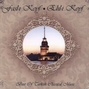 Çeşitli Sanatçılar: Fasl-I Keyf / Ehl-I Kefy - Best Of Turkish Classical Music - CD