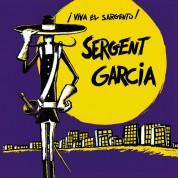 Sergent Garcia: Viva El Sargento! - CD