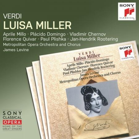 Aprile Millo, Plácido Domingo, James Levine, The Metropolitan Opera Orchestra and Chorus: Verdi: Luisa Miller - CD