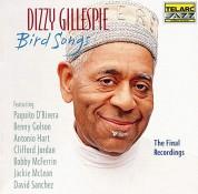 Dizzy Gillespie: Bird Songs - The Final Recordings - CD