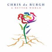 Chris De Burgh: A Better World - Plak