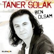 Taner Solak: Ben Olsam - CD