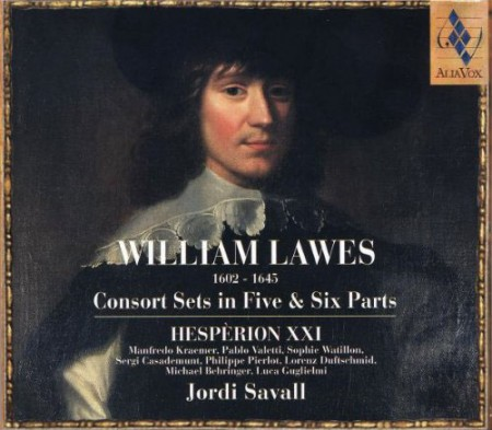 Hespèrion XXI, Jordi Savall: William Lawes: Consort Sets in Five & Six Parts - CD