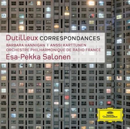 Anssi Karttunen, Barbara Hannigan, Esa-Pekka Salonen, Orchestre Philharmonique de Radio France, Radio France: Dutilleux: Correspondances - CD