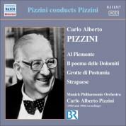 Carlo Alberto Pizzini: Pizzini: Al Piemonte / Il Poema Delle Dolomiti / Grotte Di Postumia / Strapaese (Pizzini) (1955-1956) - CD