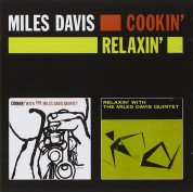 Miles Davis: Cookin` + Relaxin` - CD