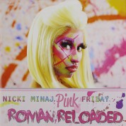 Nicki Minaj: Pink Friday ... Roman Reload - CD