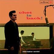 Chet Baker: Chet Is Back (45rpm-edition) - Plak