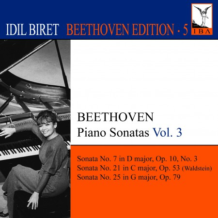 İdil Biret: Beethoven, L. Van: Piano Sonatas, Vol. 3 (Biret) - Nos. 7, 21, 25 - CD