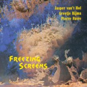 Pierre Favre, Jasper van't Hof, Greetje Bijma: Freezing Screens - CD