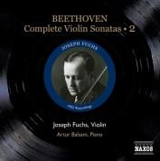 Joseph Fuchs: Beethoven, L. Van: Violin Sonatas (Complete), Vol. 2 (Fuchs, Balsam) - Nos. 5-7 (1952) - CD