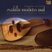 Charbel Rouhana: The Art Of Middle Eastern Oud - CD