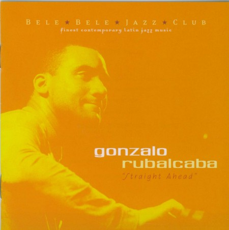 Gonzalo Rubalcaba: Straight Ahead - CD