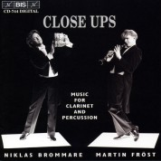 Martin Fröst, Niklas Brommare: Close Up for clarinet and percussion - CD